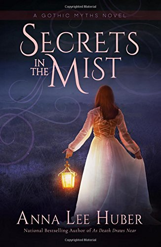 Secrets in the Mist (A Gothic …