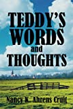 Teddy's Words and Thoughts, Nancy K. Ahrens Cruit, 1615469001