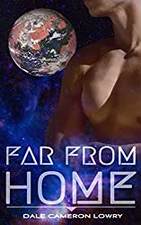 Far From Home: A Sexy Gay Science Fiction Romance