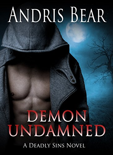 Demon Undamned: Paranormal Romance (Deadly Sins Book 5)