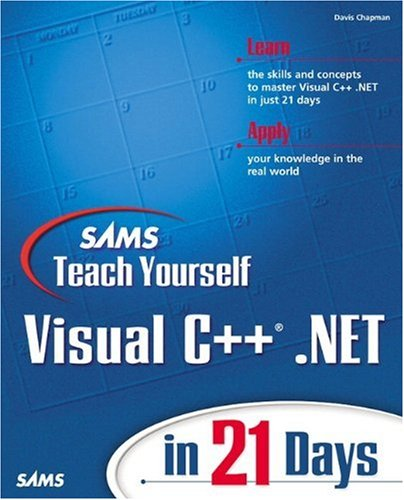 Sams Teach Yourself Visual C++.NET in 21 Days by Sams Publishing