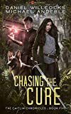 Chasing The Cure: Age Of Madness - A Kurtherian Gambit Series (The Caitlin Chronicles Book 5)