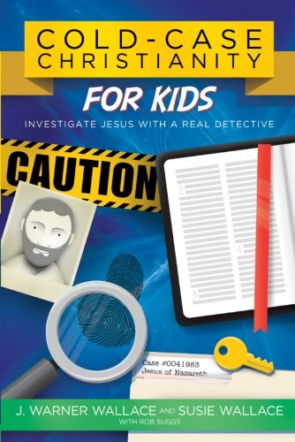 Cold-Case-Christianity-for-Kids-Investigate-Jesus-with-a-Real-Detective