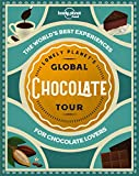 Lonely Planet's Global Chocolate Tour 1 (Global Tour)