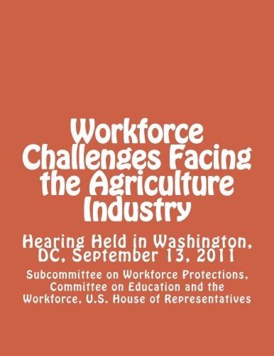 Workforce Challenges Facing the Agriculture Industry