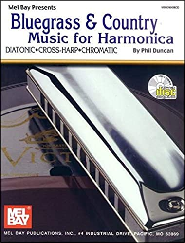 Amazon Com Mel Bay S Bluegrass And Country Music For Harmonica Book Cd 9780786628735 Mel Bay Books