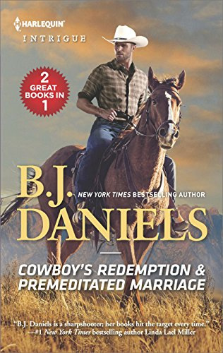 Cowboy's Redemption & Premeditated Marriage (The Montana Cahills)