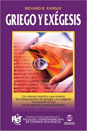 Book Griego y ex??gesis (Spanish Edition) by Richard B. Ramsay (2008-09-09)