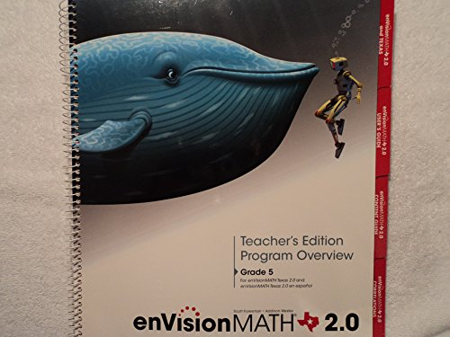 enVision Math 2.0 Texas Edition: Grade 5 Teacher's Edition Program Overview