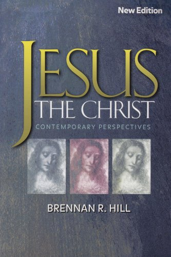 Jesus, the Christ: Contemporary Perspectives