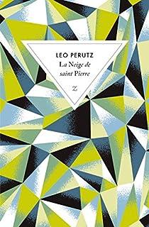 La neige de Saint Pierre, Perutz, Leo (1882-1957)