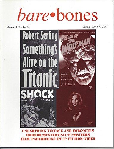Bare Bones Spring 1999, Volume 1 Number 3/4
