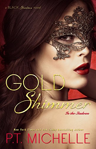 Gold Shimmer: A Billionaire SEAL Story, Book 4 (In the ()