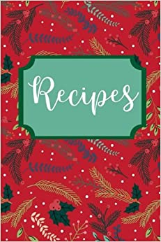 Recipes: Blank Recipe Book, Create Your Own Cookbook (Winter Series) (Volume 2)