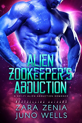 Alien Zookeeper's Abduction: A Sci-Fi Alien Abduction Romance cover