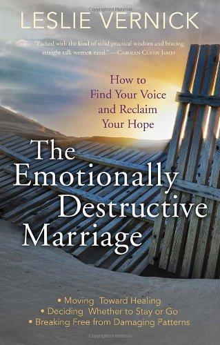 The Emotionally Destructive Marriage PB by Leslie Vernick (2013-10-15)