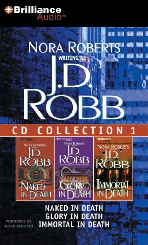 J. D. Robb CD Collection 1: Naked in Death, Glory in Death,
