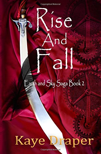 Download Rise and Fall (Earth and Sky Saga) (Volume 2) pdf epub