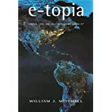 "e-topia: ""Urban Life, Jim -- But Not As We Know It"""