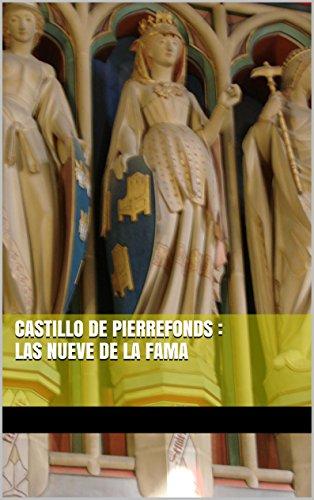 Descargar Libro Castillo De Pierrefonds : Las Nueve De La Fama Kieran Bravac