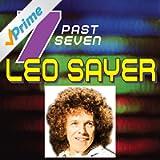 Leo Sayer?Past Seven
