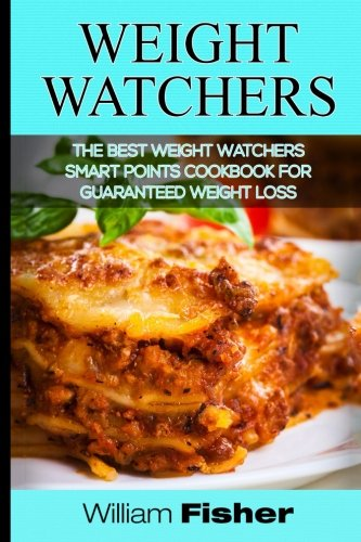 weight-watchers-the-best-weight-watchers-smart-points-cookbook-for-guaranteed-weight-loss