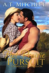 Hot Prairie Pursuit: Unbridled Submission (Western Cowboy Romance) (English Edition)