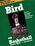 Bird on Basketball, Larry Bird and John Bischoff, 0201142090