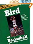 Bird On Basketball: How-to Strategies...