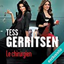Le chirurgien (Rizzoli et Isles 1) Audiobook by Tess Gerritsen Narrated by Pierre-François Garel