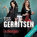 Le chirurgien (Rizzoli et Isles 1) Hörbuch von Tess Gerritsen Gesprochen von: Pierre-François Garel