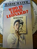 Who Eddie Leonard, Harry Mazer, 044091034X