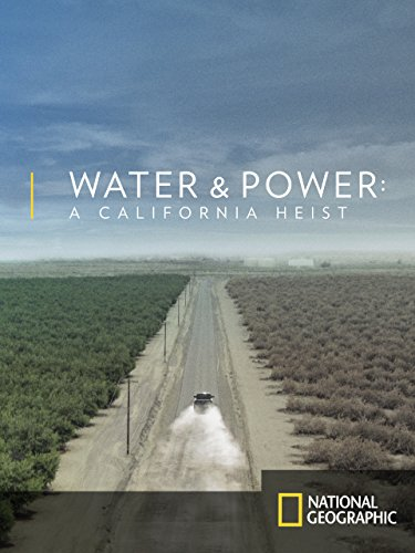 Water and Power: A California Heist -