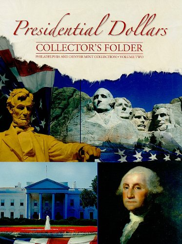 Presidential Dollars Collector's Folder, Volume Two: Philadelphia and Denver Mint Collection