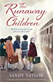img - for The Runaway Children: Gripping and heartbreaking historical fiction book / textbook / text book