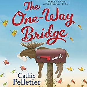 The One-Way Bridge Audiobook