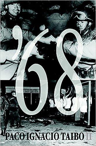 68 (Siete Cuentos) (Spanish Edition): Paco Ignacio Taibo II ...