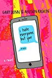 img - for I Hate Everyone But You: A Novel book / textbook / text book