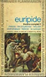 Théâtre complet 2 (rhésos - les troyennes - hécube - andromaque - hélène - le cyclope) par Euripide