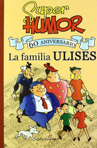 Descargar Libro Super Humor Familia Ulises. 60º Aniversario Marino Benejam