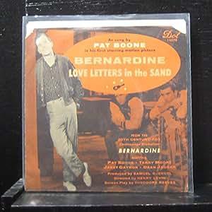 "Love Letters In The Sand / Bernardine 7"" 45 - Dot Records - 45-15570"