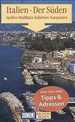 DuMont Richtig Reisen Italien Der Süden - Apulien, Basilikata, Kalabrien, Kampanien