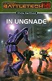 In Ungnade: BattleTech-Roman 13