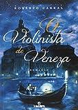 O Violinista De Veneza (Em Portuguese do Brasil)