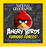 Angry Birds: Furious Forces: The Physics at Play in the World's Most Popular Game (Paperback) - Common