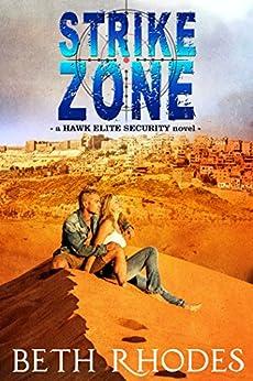 Strike Zone (Hawk Elite Security Book 3) by [Rhodes, Beth]