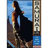 The Book of the Wind (Samurai Girl 4)