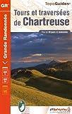 Tours et traversees de Chartreuse GR9-96-GRP 2015: FFR.0903