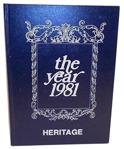 1981 Heritage First Baptist Church Academy School Yearbook - DuBois, PA