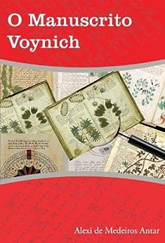 O Manuscrito Voynich por [Antar, Alexi de Medeiros]